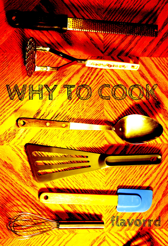 why to cook