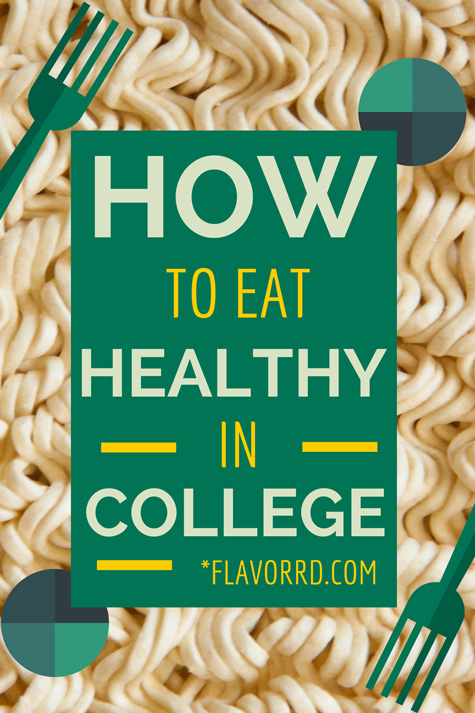 HOW TO: Eat Healthy in College