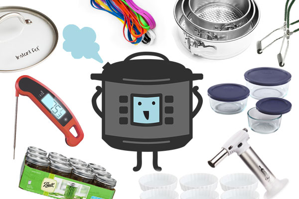 [Instant Pot] Favorite Things: Tools & Extras to Get the Most From Your Multi-Cooker