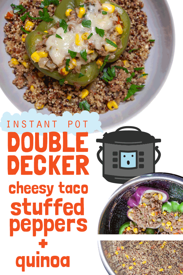 Double Decker Dinner! How to cook cheesy taco-stuffed peppers and quinoa at the same time in the same InstaPot! Healthy recipe featuring ground beef, whole grains, and lots of veggies. Easy dinner or mealprep idea for your Instant Pot or other pressure cooker. Gluten free.